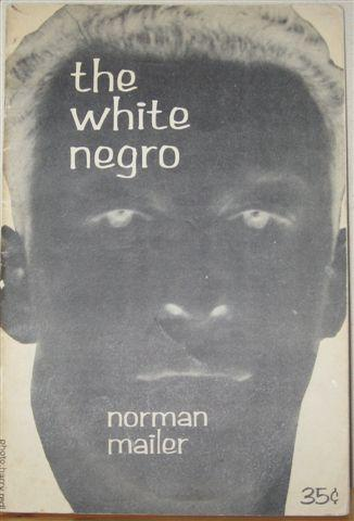 http://realitystudio.org/images/people/norman_mailer/norman-mailer.white-negro.jpg
